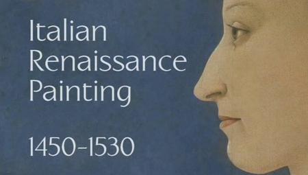 Italian Renaissance Painting: 1450-1530 (2006)