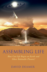 Assembling Life : How Can Life Begin on Earth and Other Habitable Planets?