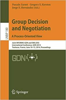 Group Decision and Negotiation. A Process-Oriented View (Repost)