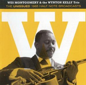 Wes Montgomery & The Wynton Kelly Trio - The Unissued 1965 Half Note Broadcasts (2013) {Jazz On Jazz 244555}
