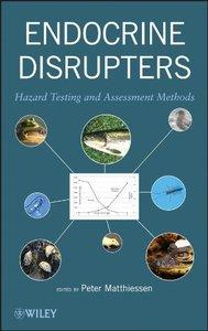 Endocrine Disrupters: Hazard Testing and Assessment Methods (repost)