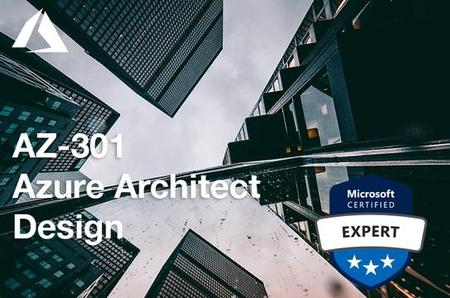 Microsoft AZ-301 Certification: Azure Architect Design