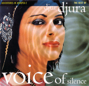 Djur Djura - Voice of Silence: Adventures in Afropea 2 - The Best of Djur Djura (1993) [Re-Up]