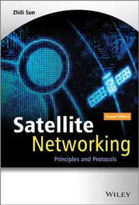 Satellite Networking: Principles and Protocols (2nd Edition) (repost)