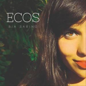 Bia Sabino - Ecos (2018)