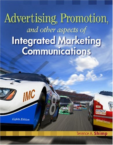 Advertising Promotion and Other Aspects of Integrated Marketing Communications, 8 edition