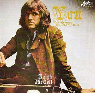 Ralph McTell – You Well-Meaning Brought Me Here (1971) [Reissue 1998]
