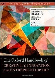 The Oxford Handbook of Creativity, Innovation, and Entrepreneurship (repost)