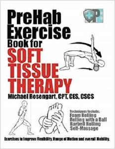 PreHab Exercise Book for Soft Tissue Therapy [Repost]