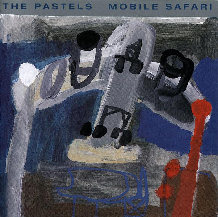 The Pastels - Mobile Safari (1995)