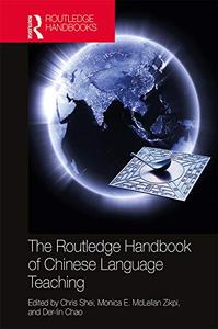 The Routledge Handbook of Chinese Language Teaching