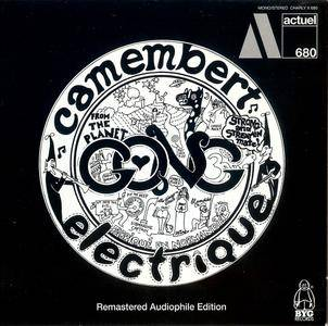 Gong - Camembert Electrique (1971) {2015 Remastered Audiophile Edition - Charly Acquisitions}