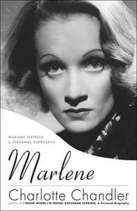 «Marlene: Marlene Dietrich, A Personal Biography» by Charlotte Chandler