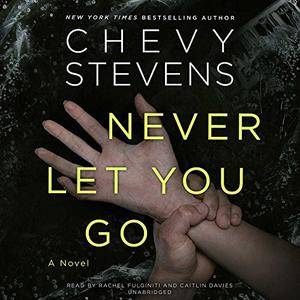 Never Let You Go [Audiobook]
