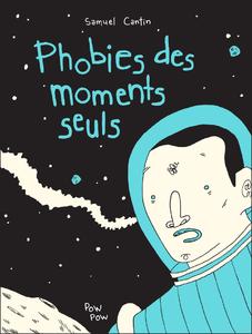 Phobies des Moments Seuls
