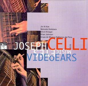Joseph Celli - Video Ears Music Eyes (1995) {OODiscs OO22}