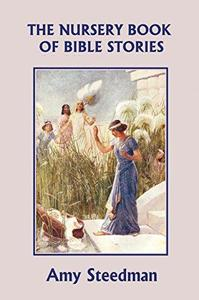 The Nursery Book of Bible Stories