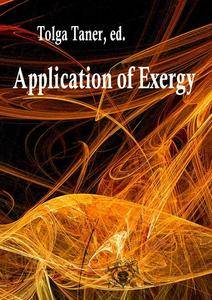 """""""Application of Exergy"""" ed. by Tolga Taner"""