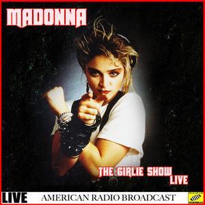 Madonna - The Girlie Show Live (2019)