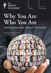 TTC Video - Why You Are Who You Are: Investigations into Human Personality [Reduced]