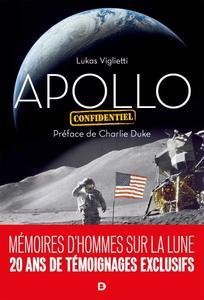 """Lukas Viglietti, """"Apollo confidentiel"""""""