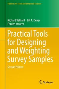 Practical Tools for Designing and Weighting Survey Samples, Second Edition (Repost)