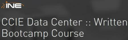 INE - CCIE Data Center :: Written Bootcamp Course (Nexus)