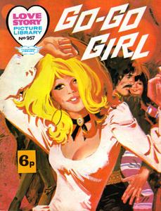 Love Story Picture Library 0957 - Go-Go Girl [1972] (Mr Tweedy