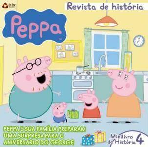 Peppa Pig - Revista de História - Brasil - Edição 4 - Abril e Maio de 2016