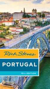Rick Steves Portugal (Rick Steves), 10th Edition