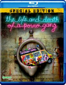 The Life and Death of a Porno Gang (2009) Zivot i smrt porno bande
