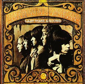 Buffalo Springfield - Last Time Around (1968)