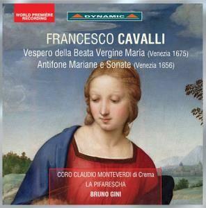 Coro Claudio Monteverdi di Crema - Cavalli: Vespero della Beata Vergine, Antifone mariane & Sonate (2017)