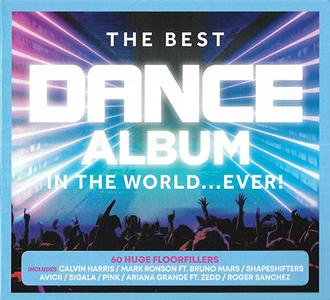 VA - The Best Dance Album - In The World... Ever! (3CD, 2019)