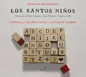 Cappella Neapolitana & Antonio Florio - Ricchezza: Los Santos Niños (2018)