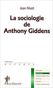 La sociologie de Anthony Giddens (French Edition)