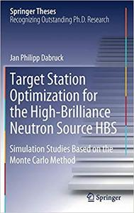Target Station Optimization for the High-Brilliance Neutron Source HBS: Simulation Studies Based on the Monte Carlo Meth