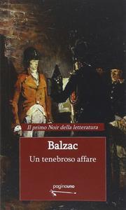 Honoré De Balzac - Un tenebroso affare