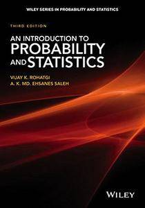 An Introduction to Probability and Statistics, 3rd Edition
