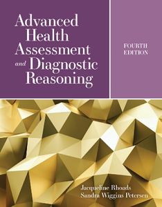 Advanced Health Assessment and Diagnostic Reasoning, Fourth Edition