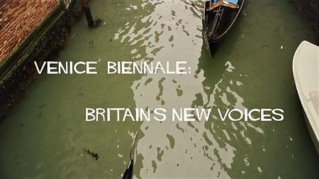 BBC - Venice Biennale: Britain's New Voices (2017)
