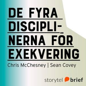«De fyra disciplinerna för exekvering» by Sean Covey,Chris McChesney