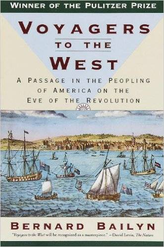 Voyagers to the West. A Passage in the Peopling of America on the Eve of the Revolution