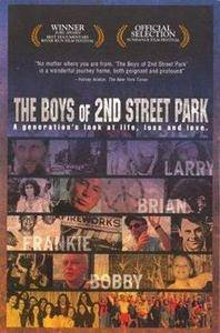 The Boys of 2nd Street Park (2003)