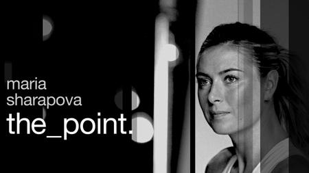 Maria Sharapova: The Point (2017)