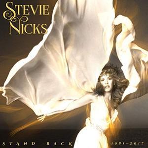 Stevie Nicks - Stand Back: 1981-2017 (2019) (Remaster)