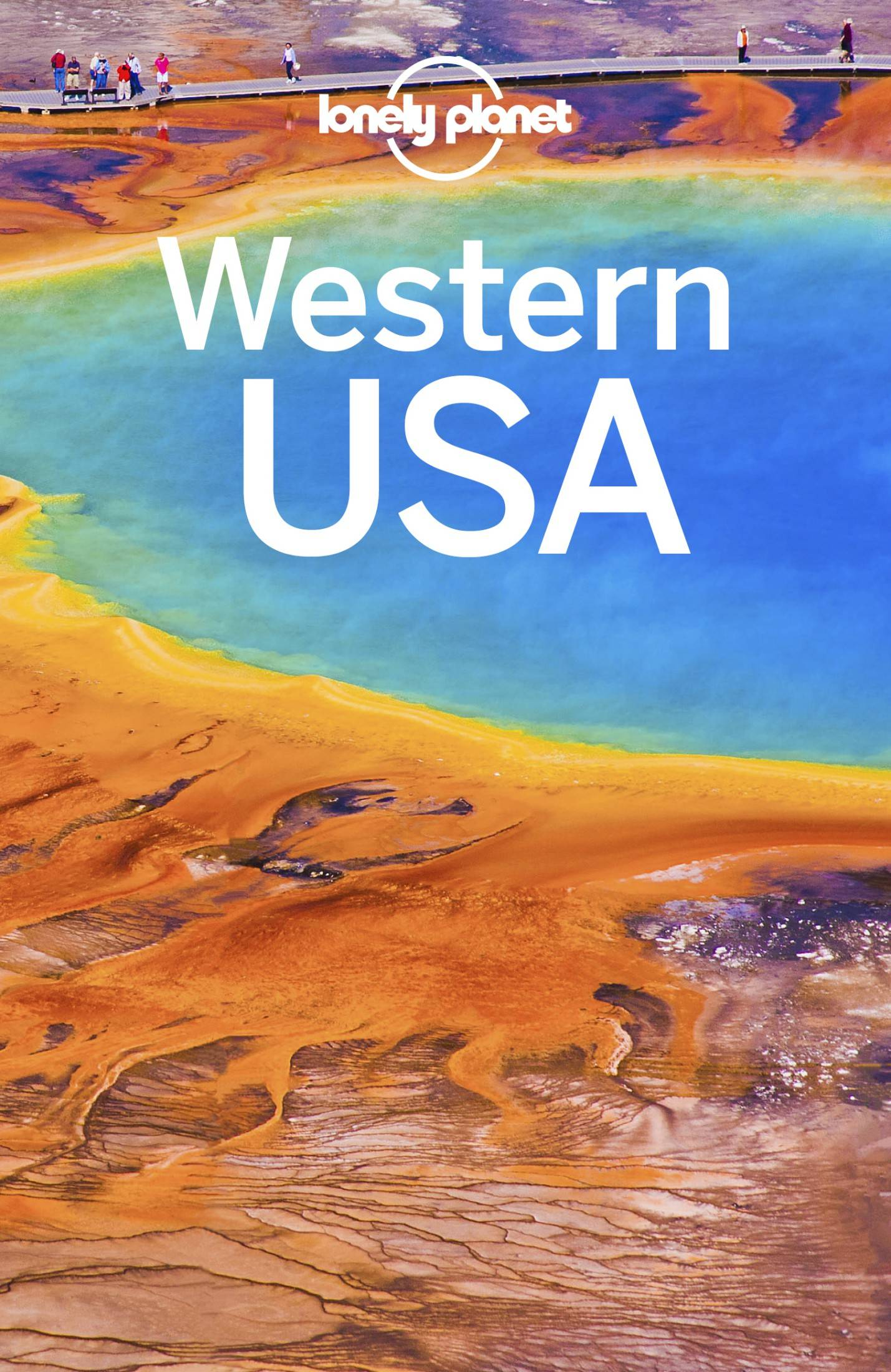 Lonely Planet Western USA (Travel Guide), 4th Edition