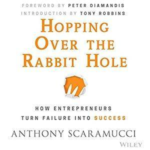 Hopping Over the Rabbit Hole: How Entrepreneurs Turn Failure into Success (Audiobook)