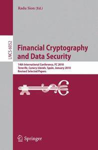 Financial Cryptography and Data Security: 14th International Conference, FC 2010, Tenerife, Canary Islands(Repost)