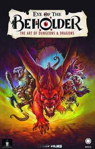 Eye of the Beholder: The Art of Dungeons & Dragons (2019)